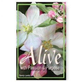 01. Alive with Passion & Purpose